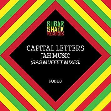 Jah Music (Ras Muffet Mixes)