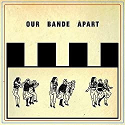 Our Bande Apart