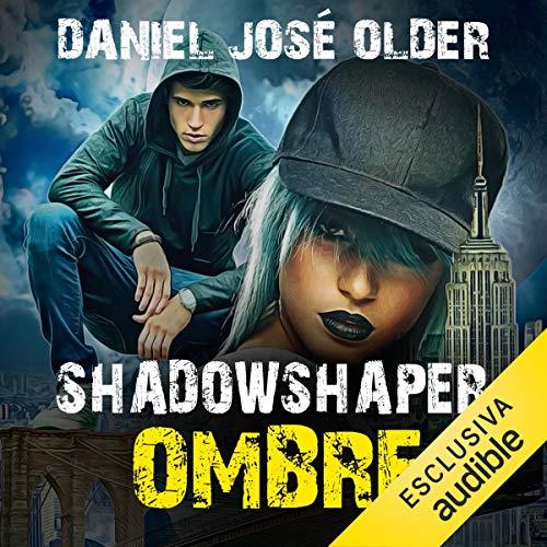 Shadowshaper. Ombre audiobook cover art