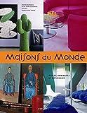 Maisons du Monde: Styles, ambiances et métissages