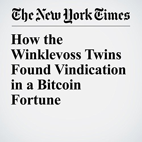 How the Winklevoss Twins Found Vindication in a Bitcoin Fortune copertina