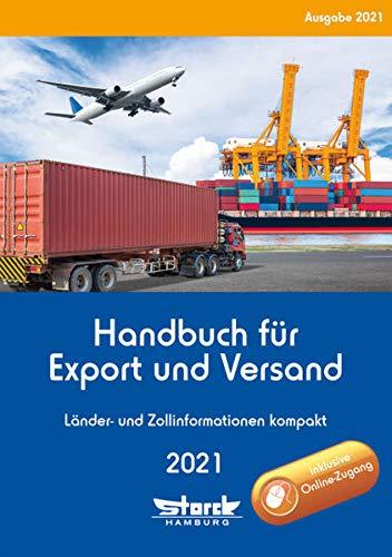 Handbuch für Export und Versand: Länder- und Zollinformationen kompakt