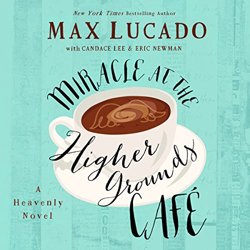 Miracle at the Higher Grounds Café audiobook cover art
