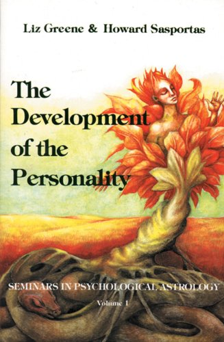 The Development of the Personality: Seminars in Psychological Astrology; V. 1: Seminars in Psychological Astrology, Vol. 1: 0001
