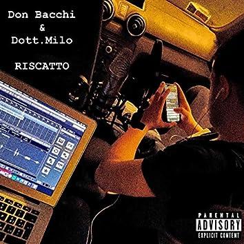 RISCATTO (feat. Dott. Milo)