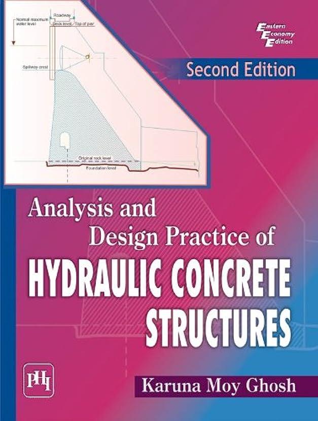 ボトル診療所やりすぎAnalysis and Design Practice of Hydraulic Concrete Structures, 2nd Ed. (English Edition)