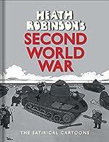 Heath Robinson's Second World War