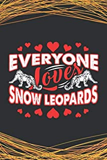 Everyone Loves Snow Leopards: 110 Lined Pages for a Dream Diary or Journaling, with Matte Cover Art for Women and Leopard ...
