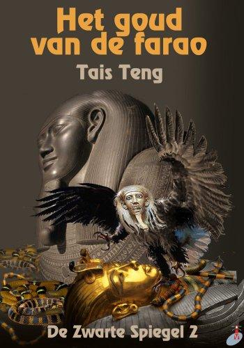 Het Goud van de Farao (De Donkere Spiegel Book 2)