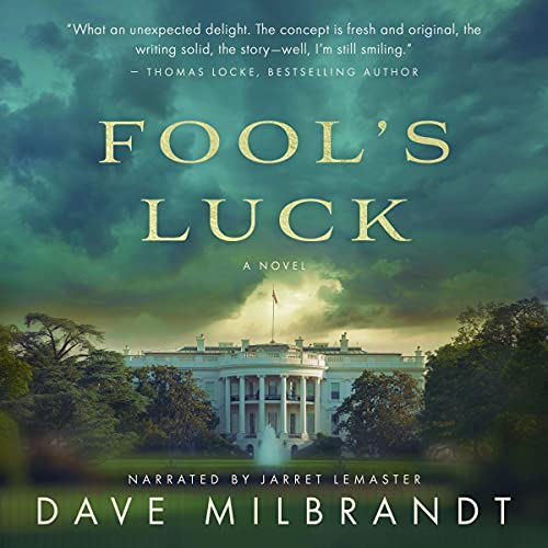 Fool's Luck Audiobook By Dave Milbrandt cover art
