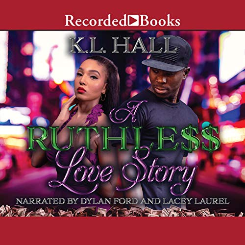 A Ruthless Love Story Audiobook By K.L. Hall cover art