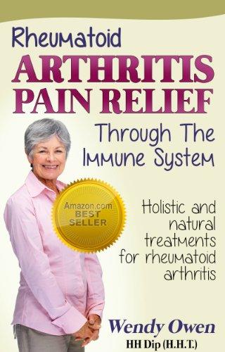 Rheumatoid Arthritis Pain Relief: Holistic and Natural Treatments for  Rheumatoid Arthritis (Natural Health Books) - Kindle edition by Owen,  Wendy, Romulus, Banciu. Health, Fitness & Dieting Kindle eBooks @  Amazon.com.