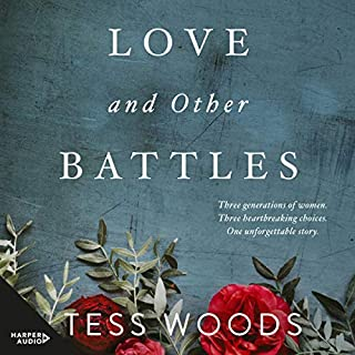 Love and Other Battles                   By:                                                                                                                                 Tess Woods                               Narrated by:                                                                                                                                 Wendy Bos                      Length: 10 hrs and 9 mins     Not rated yet     Overall 0.0