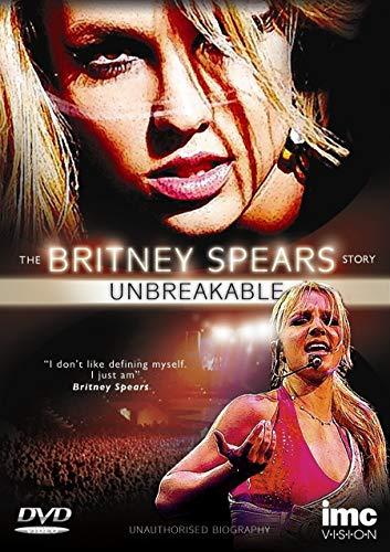 Britney Spears Story - Unbreakable [DVD]