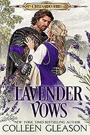 Lavender Vows (The Castle Garden Series Book 1)