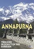 Annapurna - Trekking im Schatten der Eisriesen