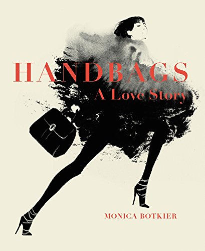 Handbags: A Love Story: Legendar...
