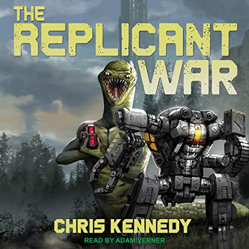 The Replicant War audiobook cover art