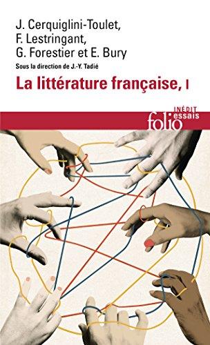 La littérature française (Tome 1)