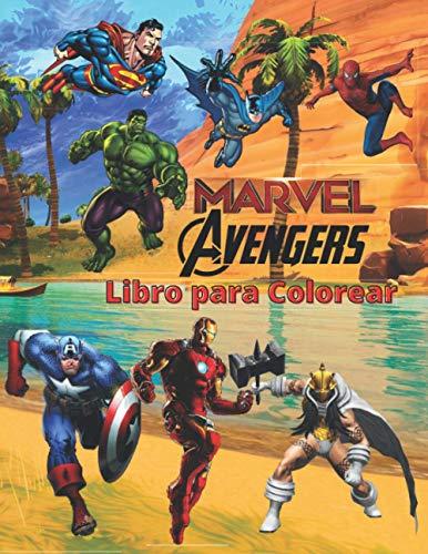 Marvel Avengers Libro Para Colorear: Marvel Avengers libro para colorear EDICIÓN 2020: increíbles páginas para colorear para niños y adultos: imágenes nuevas y más r