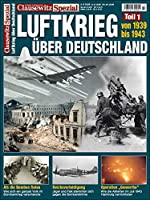 Clausewitz Spezial 27. Luftkrieg 1939-1943: Clausewitz Spezial 27