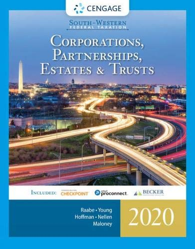 Compare Textbook Prices for South-Western Federal Taxation 2020: Corporations, Partnerships, Estates and Trusts with Intuit ProConnect Tax Online & RIA Checkpoint, 1 term 6 months Printed Access Card 43 Edition ISBN 9780357109168 by Raabe, William A.,Young, James C.,Hoffman, William H.,Nellen, Annette,Maloney, David M.