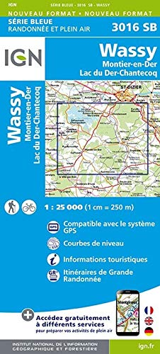 Preisvergleich Produktbild Wassy Montier en Der Lac du Der Chantecoq 1 : 25 000 Carte Topographique Serie Bleue Itineraires de Randonnee
