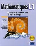 Mathématiques L1 - Cours complet avec 1000 tests et exercices corrigés - PEARSON (France) - 13/09/2006