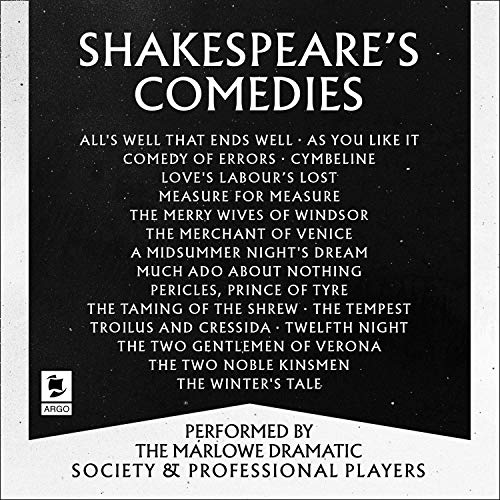 Shakespeare: The Comedies: Featuring All 13 of William Shakespeare's Comedic Plays