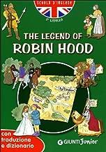 The legend of Robin Hood. Con traduzione e dizionario