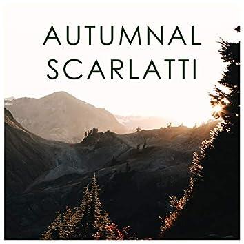 Autumnal Scarlatti