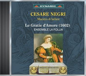 Negri, C.: Gratie D'Amore (Le)