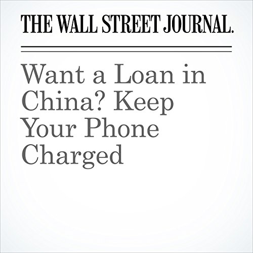 Want a Loan in China? Keep Your Phone Charged copertina