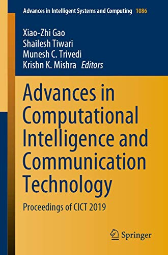 Advances in Computational Intelligence and Communication Technology: Proceedings of CICT 2019 (Advances in Intelligent Systems and Computing (1086))