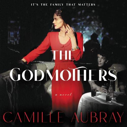 The Godmothers Audiobook By Camille Aubray cover art