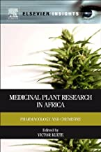 Medicinal Plant Research in Africa: Pharmacology and Chemistry