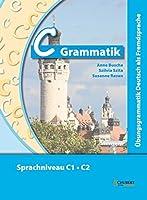 Ubungsgrammatiken Deutsch A B C: C-Grammatik