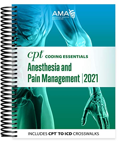 Compare Textbook Prices for CPT Coding Essentials for Anesthesiology and Pain Management 2021 Illustrated Edition ISBN 9781640160613 by American Medical Association