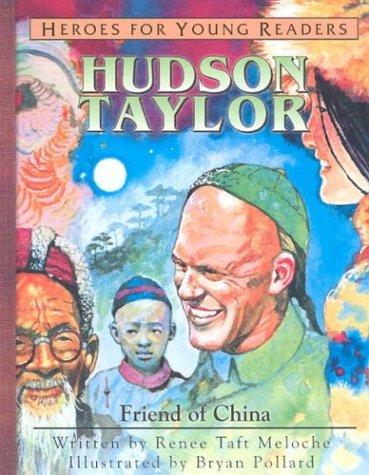 Hudson Taylor, Friend of China