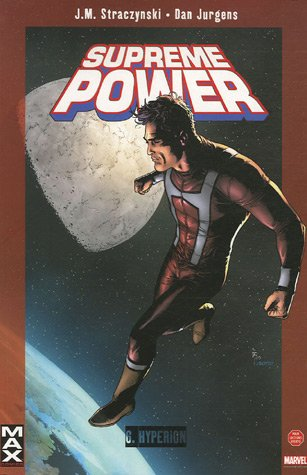 Supreme Power, Tome 6