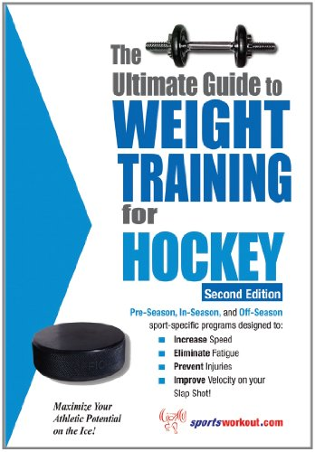 The Ultimate Guide to Weight Training for Hockey (English Edition)