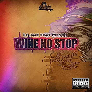 Wine No Stop (feat. Mesgo)
