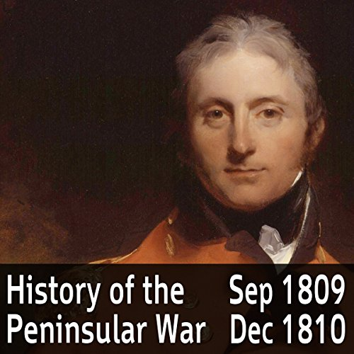 A History of the Peninsular War Volume 3: September 1809 - December 1810 audiobook cover art