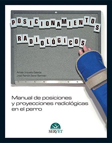 Manual de posiciones y proyecciones radiológicas en el perro - Libros de veterinaria - Editorial Servet