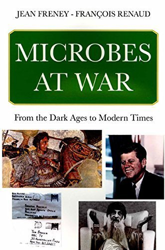 Microbes at War: From the Dark Ages to Modern Times by Jean Freney (2012-03-15)
