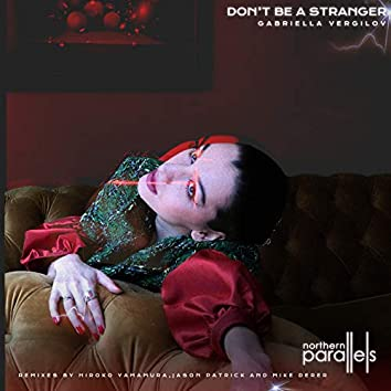 Don't Be A Stranger EP