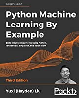 Python Machine Learning by Example, 3rd Edition Front Cover