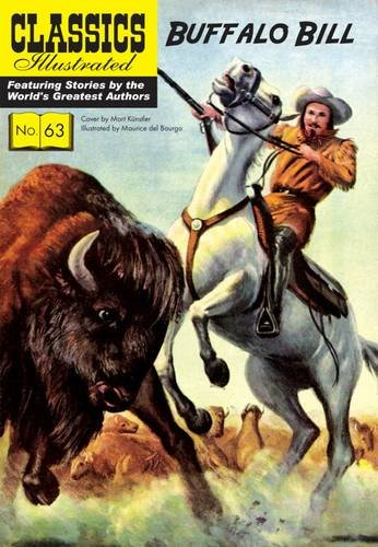 Buffalo Bill (Classics Illustrated, Band 63)