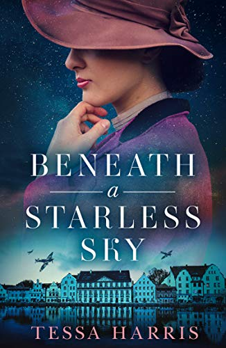 Beneath a Starless Sky: A gripping and utterly heartbreaking WW2 historical fiction novel by [Tessa Harris]