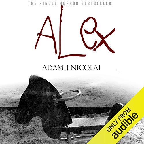 Alex Audiobook By Adam J. Nicolai cover art